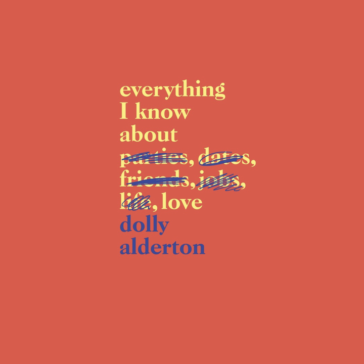 BOOK REVIEW: DOLLY ALDERTON – EVERYTHING I KNOW ABOUT LOVE