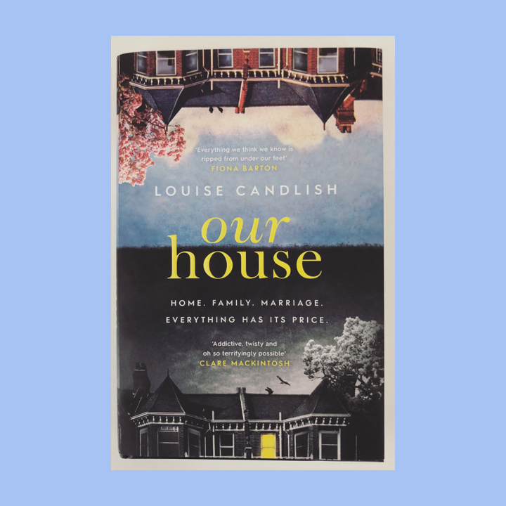 BOOK REVIEW: LOUISE CANDLISH – OURHOUSE
