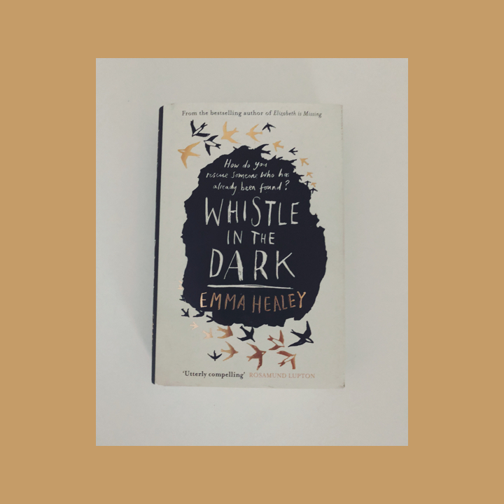 BOOK REVIEW: EMMA HEALEY – WHISTLE IN THE DARK