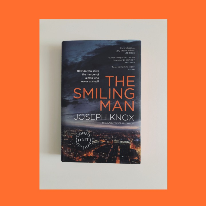 BOOK REVIEW: JOSEPH KNOX – THE SMILING MAN