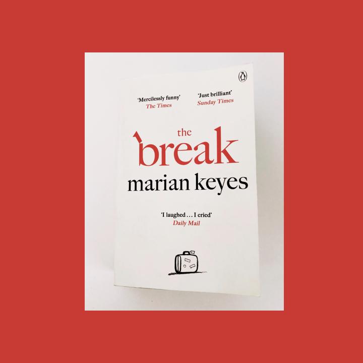 BOOK REVIEW: MARIAN KEYES – THEBREAK