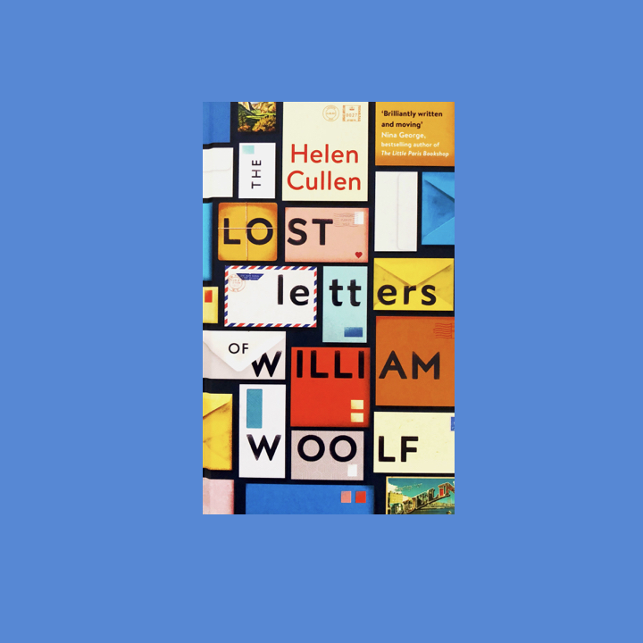 BOOK REVIEW: HELEN CULLEN – THE LOST LETTERS OF WILLIAM WOOLF