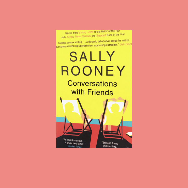 BOOK REVIEW: SALLY ROONEY -CONVERSATIONS WITH FRIENDS