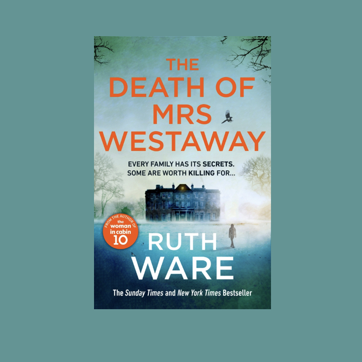 BOOK REVIEW: RUTH WARE – THE DEATH OF MRS WESTAWAY