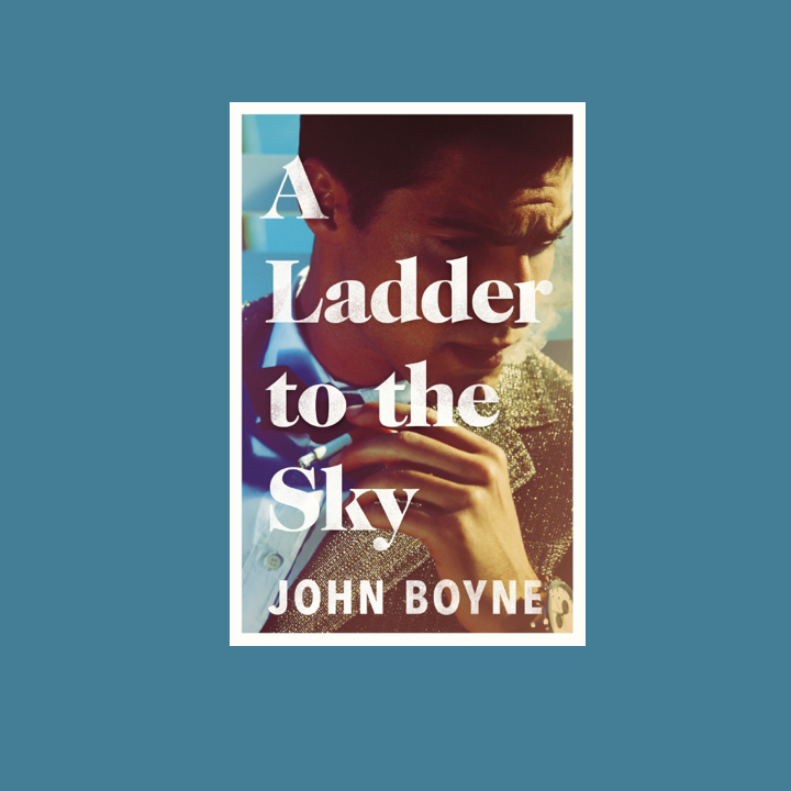 BOOK REVIEW: JOHN BOYNE – A LADDER TO THE SKY