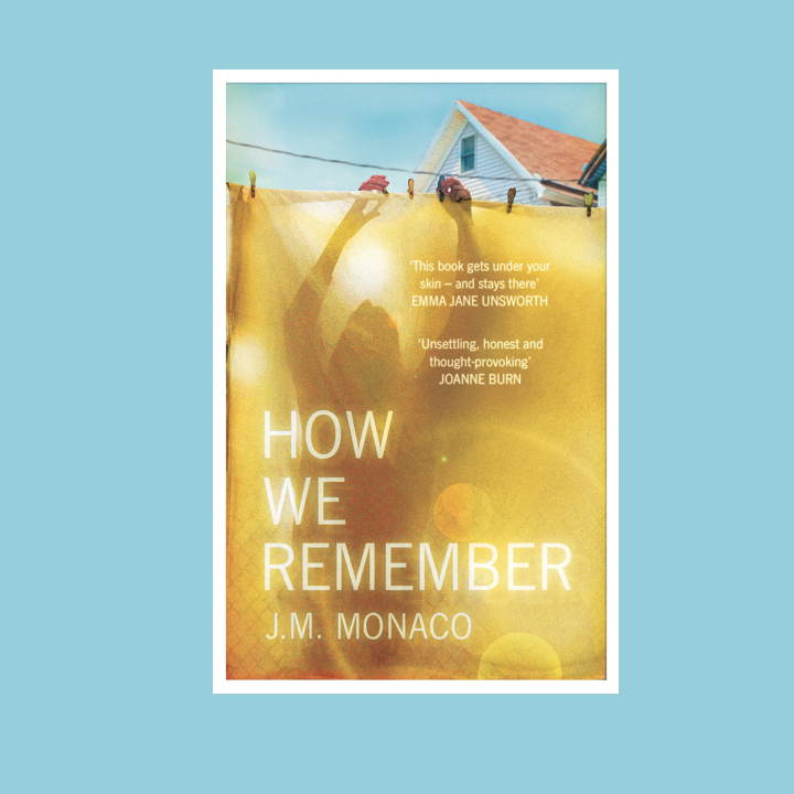 BOOK BLOG TOUR: J. M. MONACO – HOW WE REMEMBER