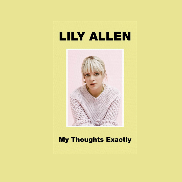BOOK REVIEW: LILY ALLEN – MY THOUGHTS EXACTLY