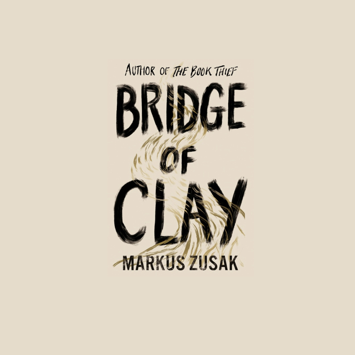 BOOK REVIEW: MARKUS ZUSAK – BRIDGE OF CLAY