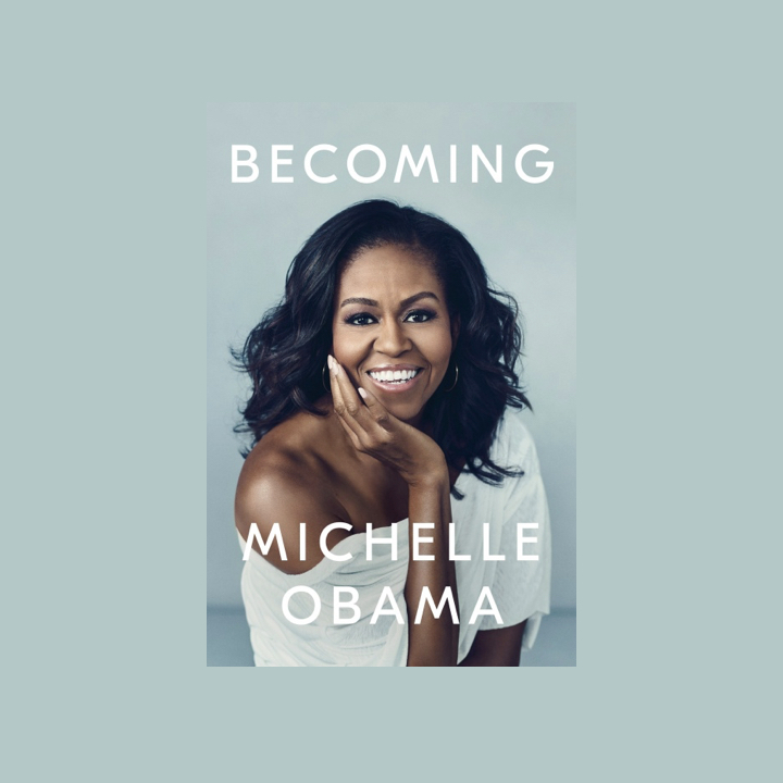 BOOK REVIEW: MICHELLE OBAMA – BECOMING