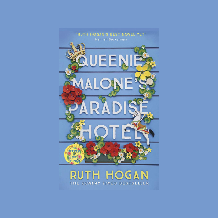 BOOK REVIEW: RUTH HOGAN – QUEENIE MALONE'S PARADISE HOTEL