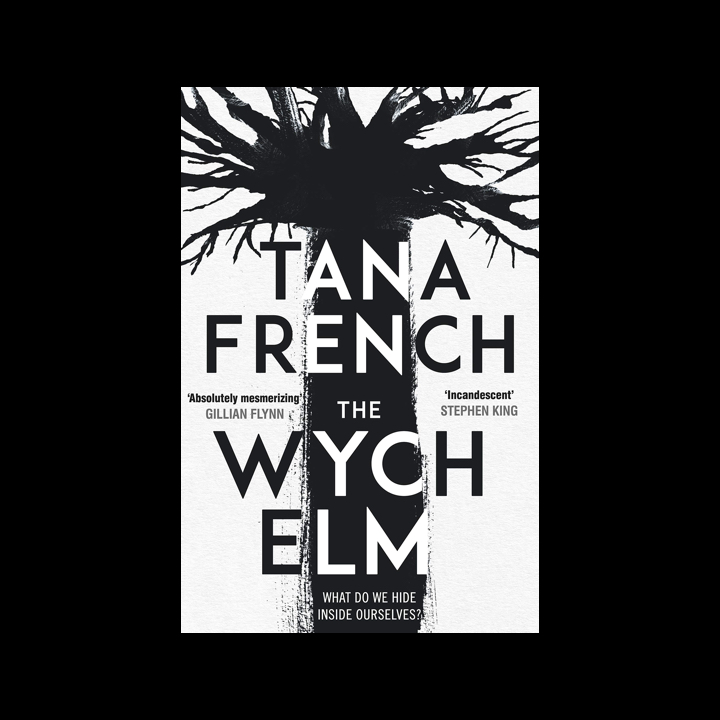 BOOK REVIEW: TANA FRENCH – THE WYCH ELM