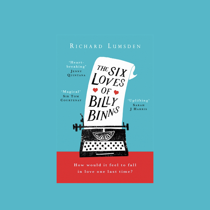 BOOK REVIEW: RICHARD LUMSDEN – THE SIX LOVES OF BILLY BINNS