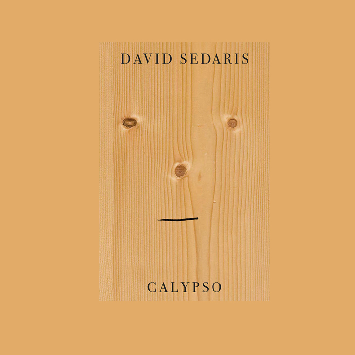 BOOK REVIEW: DAVID SEDARIS – CALYPSO