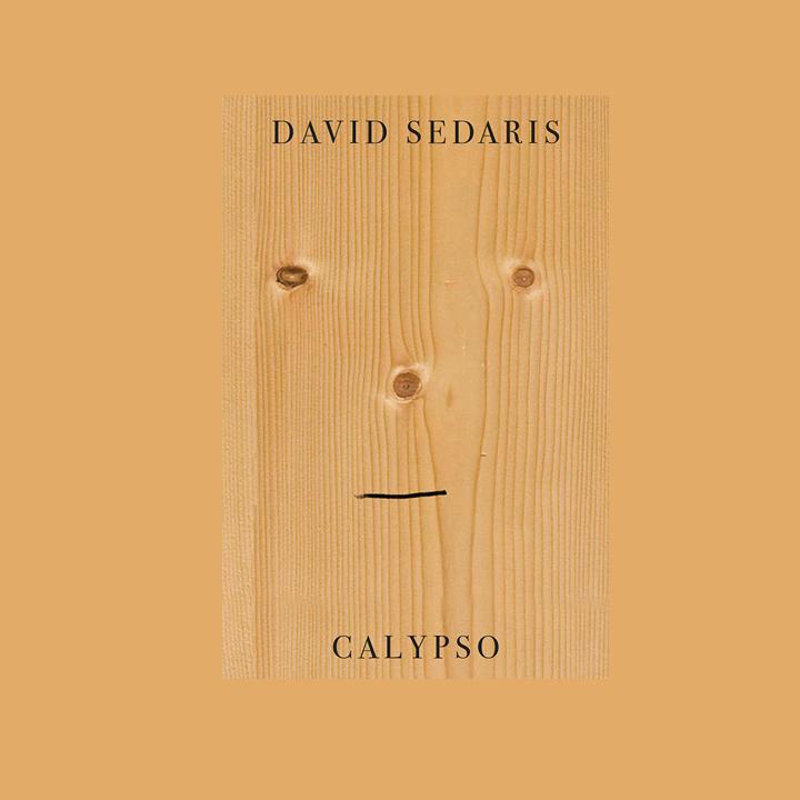 BOOK REVIEW: DAVID SEDARIS –CALYPSO