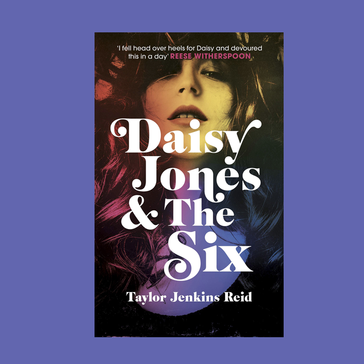 BOOK REVIEW: TAYLOR JENKINS-REID – DAISY JONES & THE SIX