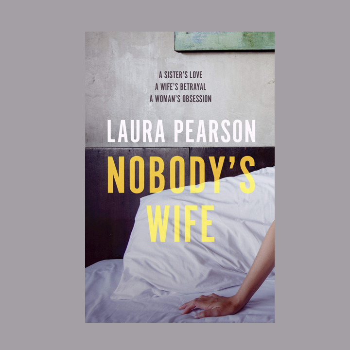 BOOK REVIEW/BLOG TOUR: LAURA PEARSON – NOBODY'S WIFE