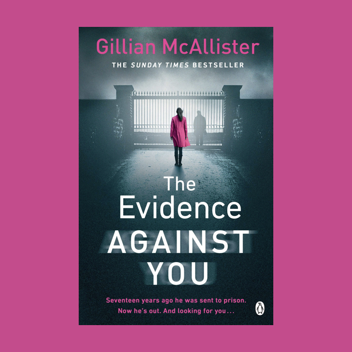 BOOK REVIEW/BLOG TOUR: GILLIAN MCALLISTER – THE EVIDENCE AGAINST YOU