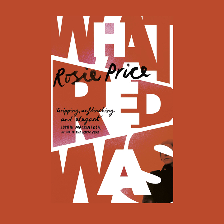 BOOK REVIEW: ROSIE PRICE – WHAT RED WAS