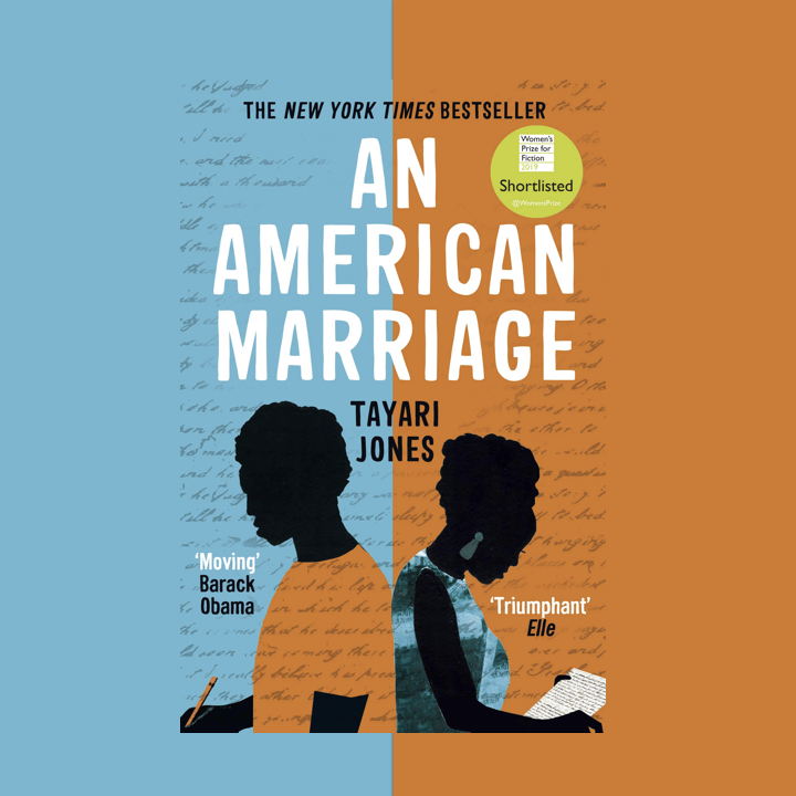 BOOK REVIEW: TAYARI JONES – AN AMERICAN MARRIAGE