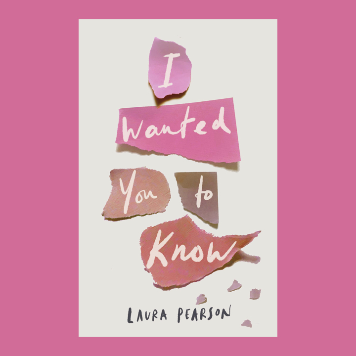 BOOK REVIEW/BLOG TOUR: LAURA PEARSON – I WANTED YOU TOKNOW