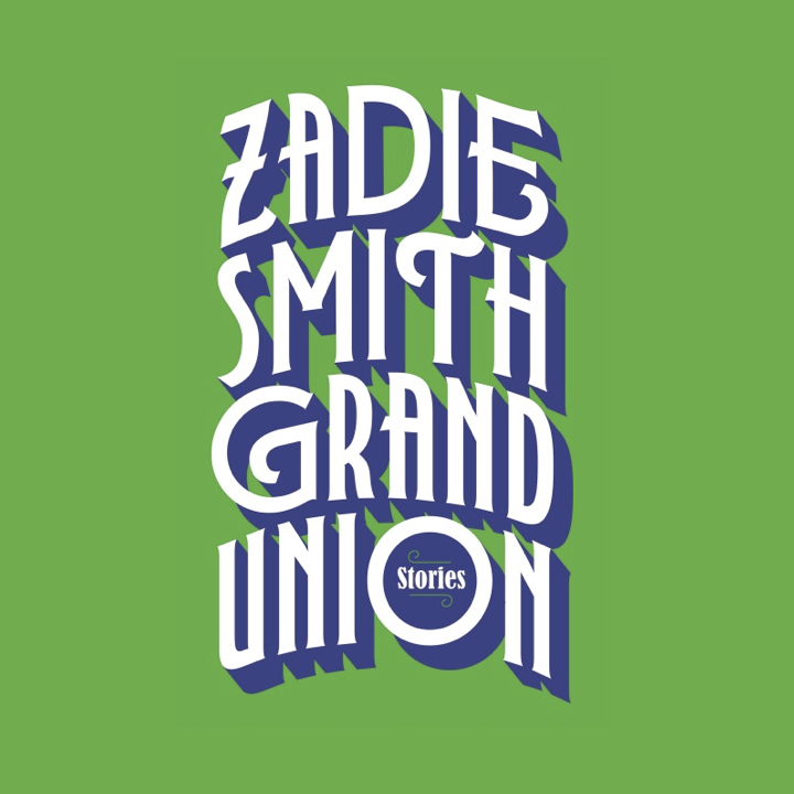 BOOK REVIEW: ZADIE SMITH – GRAND UNION