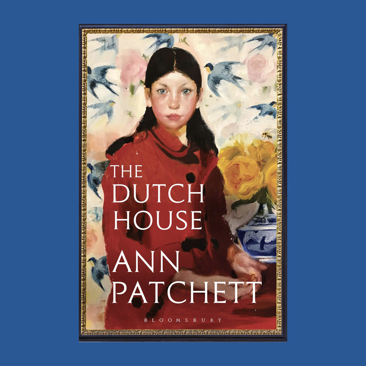 BOOK REVIEW: ANN PATCHETT – THE DUTCH HOUSE