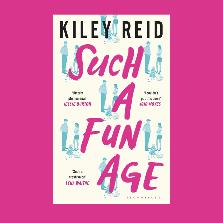 BOOK REVIEW: KILEY REID – SUCH A FUN AGE