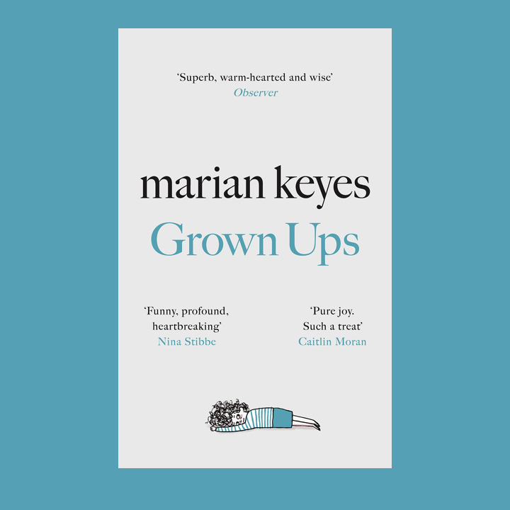 BOOK REVIEW: MARIAN KEYES – GROWN UPS