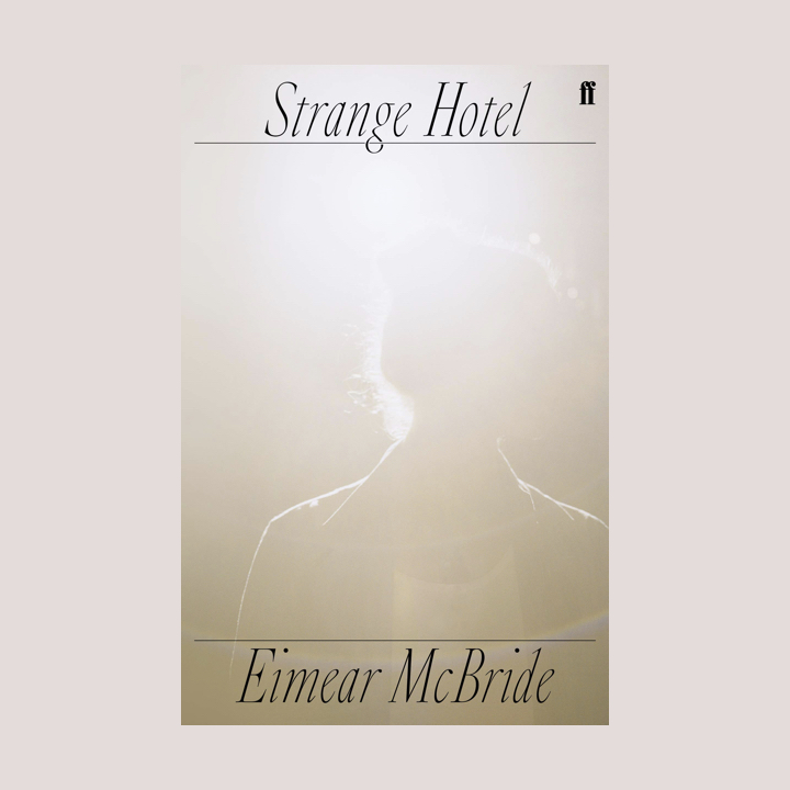 BOOK REVIEW: EIMEAR MCBRIDE – STRANGE HOTEL