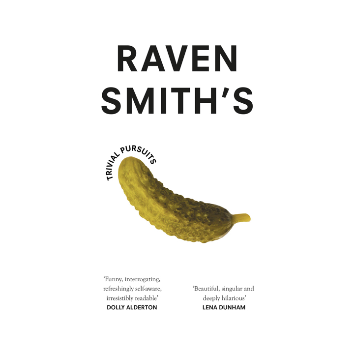 BOOK REVIEW – RAVEN SMITH'S TRIVIAL PURSUITS