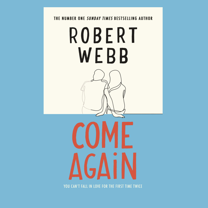 BOOK REVIEW: ROBERT WEBB – COME AGAIN