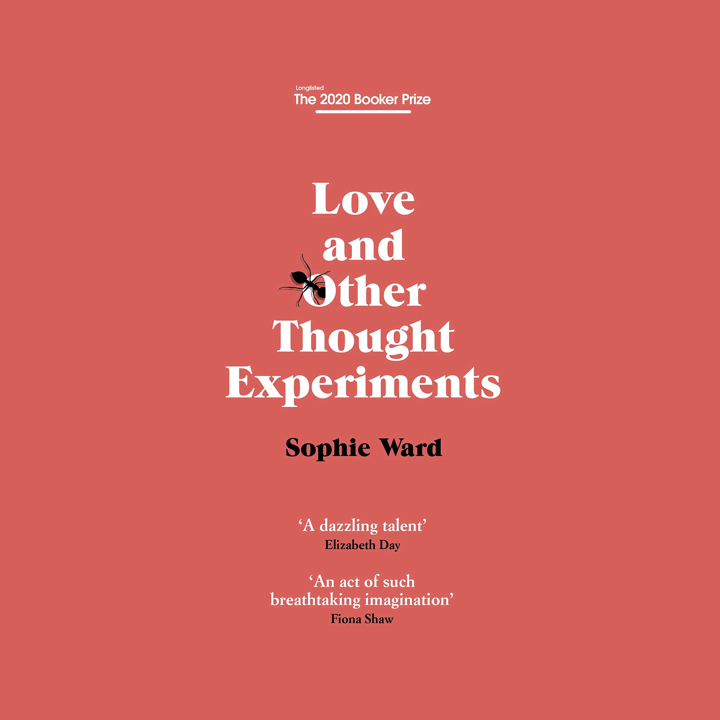 BOOK REVIEW: SOPHIE WARD – LOVE & OTHER THOUGHT EXPERIMENTS
