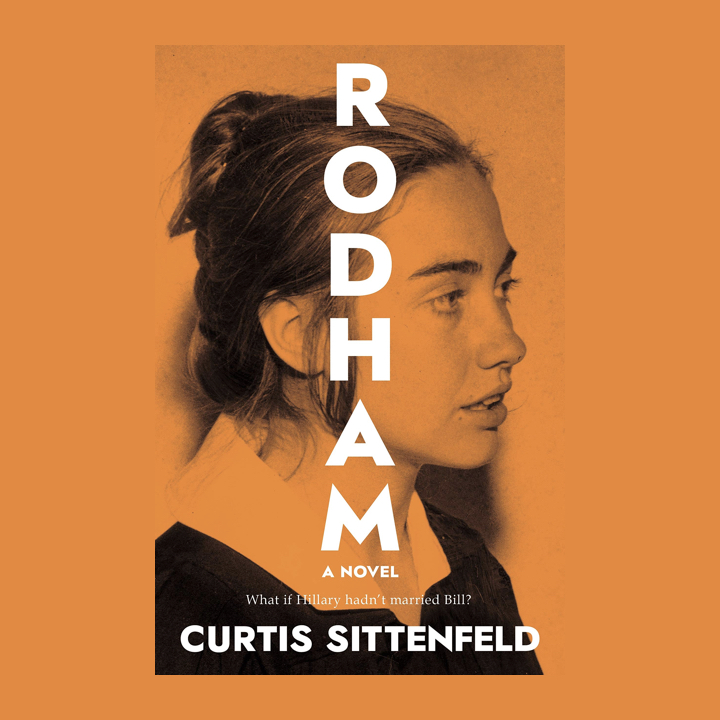 BOOK REVIEW: CURTIS SITTENFELD – RODHAM