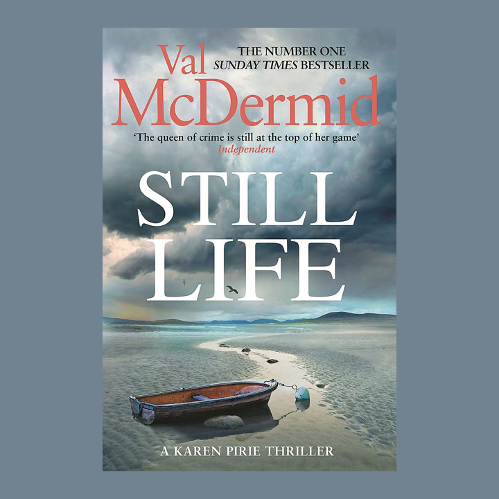 BOOK REVIEW: VAL MCDERMID – STILL LIFE