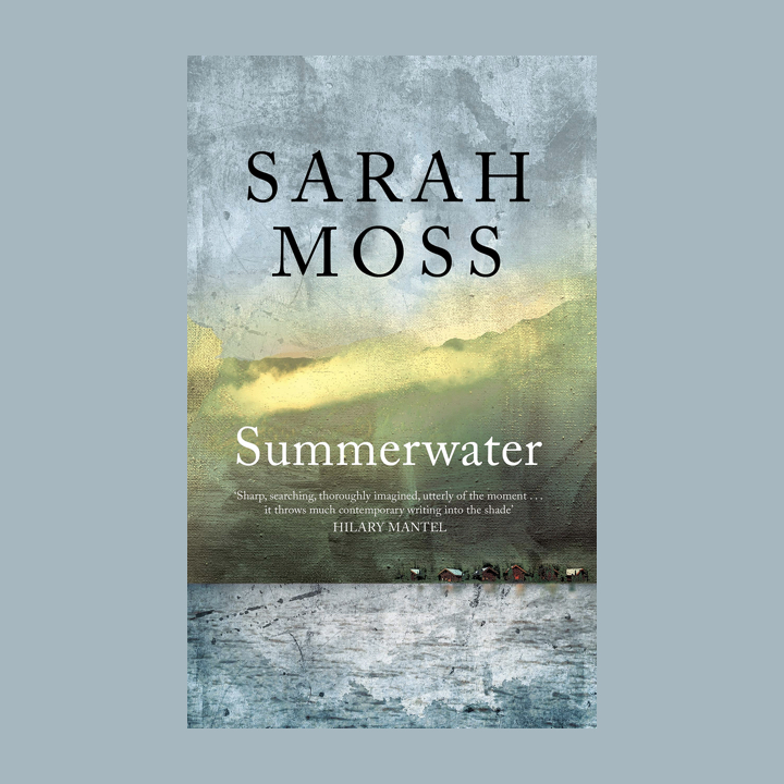 BOOK REVIEW: SARAH MOSS – SUMMERWATER