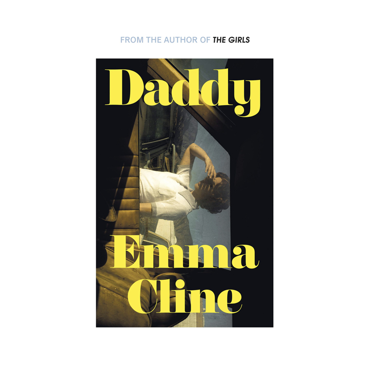 BOOK REVIEW: EMMA CLINE – DADDY