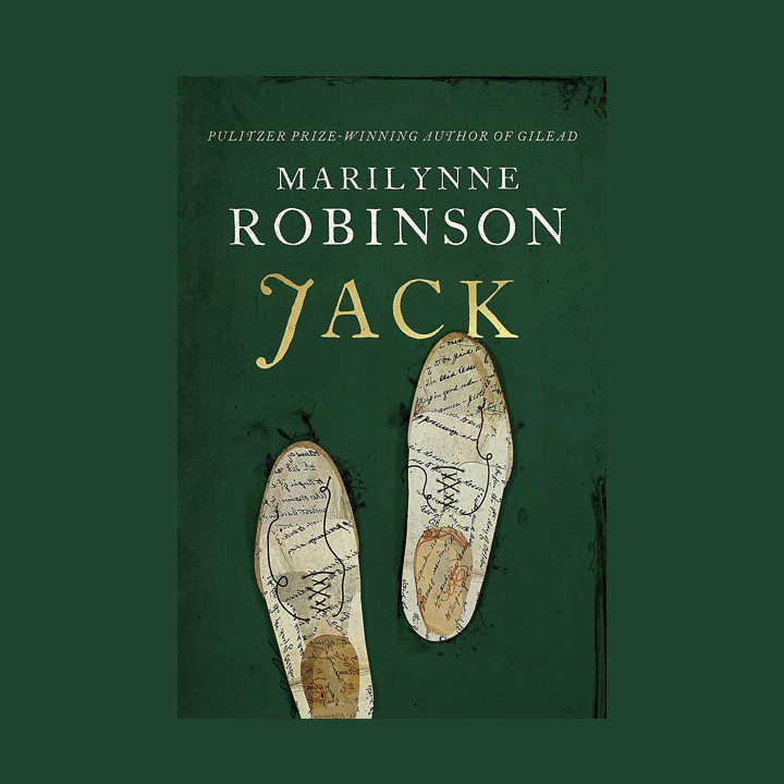 BOOK REVIEW: MARILYNNE ROBINSON – JACK