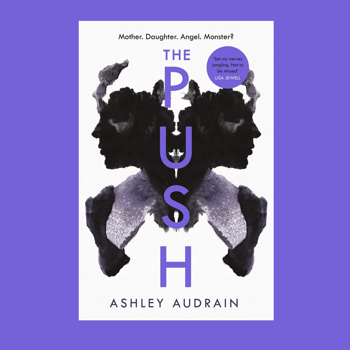 BOOK REVIEW: ASHLEY AUDRAIN – THE PUSH